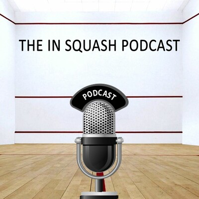 In squash - The Podcast