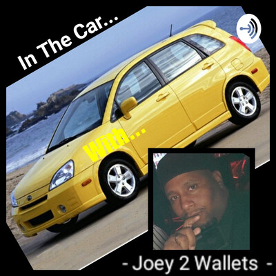 In The CAR... With Joey 2 Wallets