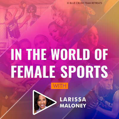 In the World of Female Sports