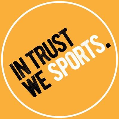 In Trust We Sports