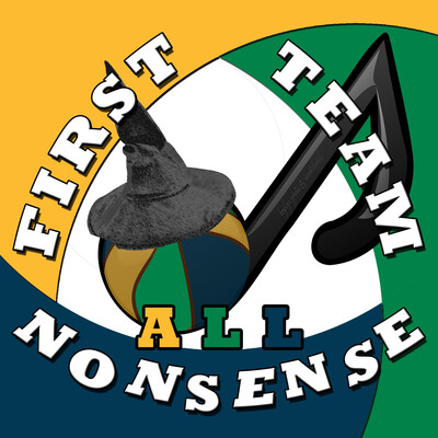 First Team All Nonsense Podcast