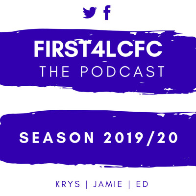 First4LCFC Podcast
