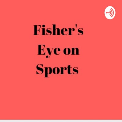 Fisher's eye on Sports