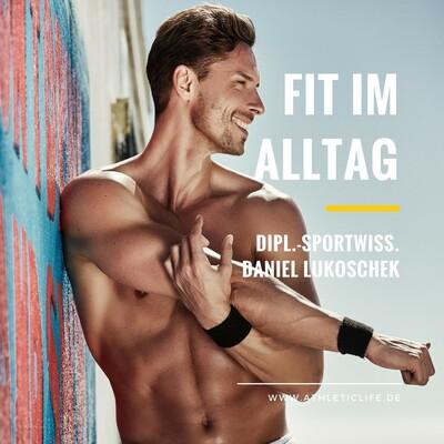 FIT IM ALLTAG von DANIEL LUKOSCHEK