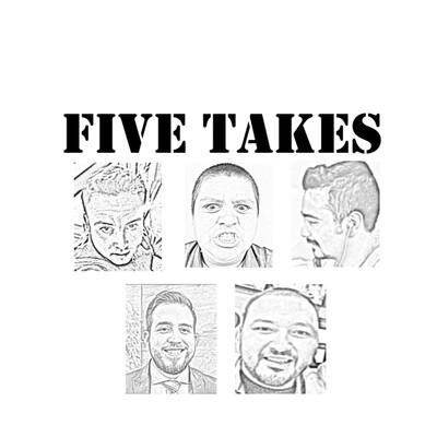 Five Takes