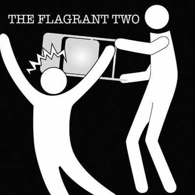 Flagrant Two Podcast