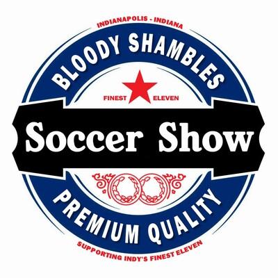 Bloody Shambles Soccer Show