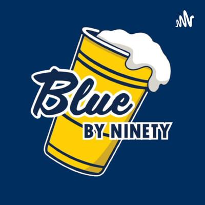 Blue by Ninety Podcast