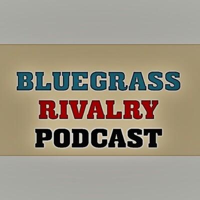 Bluegrass Rivalry Podcast
