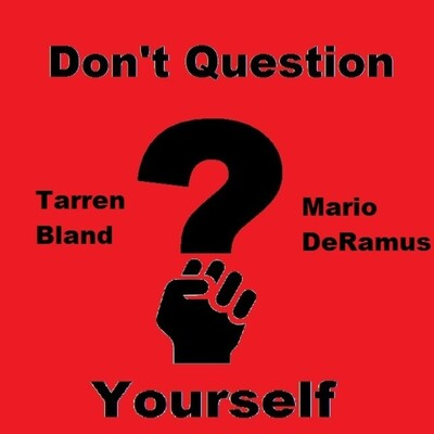 Don't Question Yourself