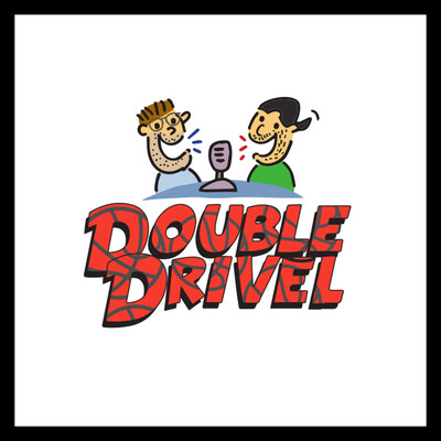 Double Drivel NBA Podcast
