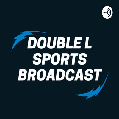 Double LL Sports Podcast