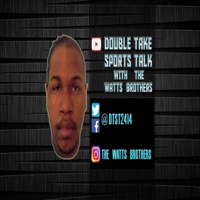 Double Take Sports Talk Podcast