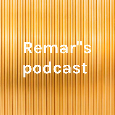 """Remar""""s podcast"""