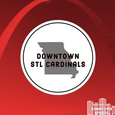 Downtown STL Cardinals Podcast