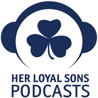 Her Loyal Sons: A Notre Dame Football Podcast