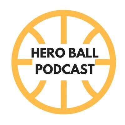 Hero Ball Podcast