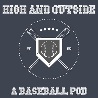 High and Outside: A Baseball Pod