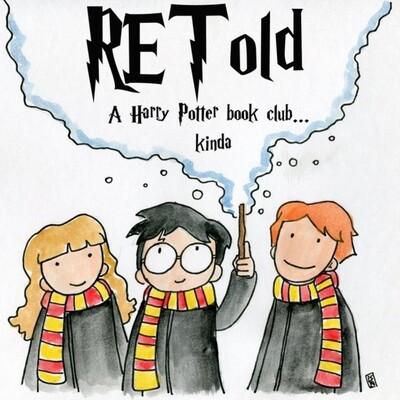 RETold, a Harry Potter Book Club... kinda