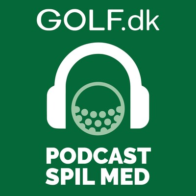 Golf.dk Podcast - Spil Med