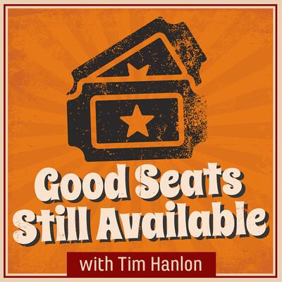 Good Seats Still Available
