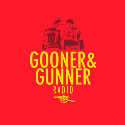 Gooner & Gunner Arsenal Podcast