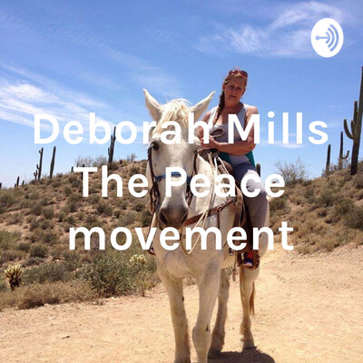 Deborah Mills The Peace movement