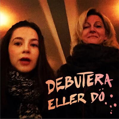 DEBUTERA ELLER DÖ
