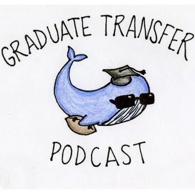 Graduate Transfer Podcast