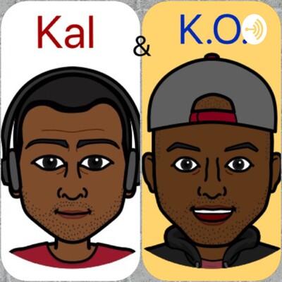 Kal & K.O. ?