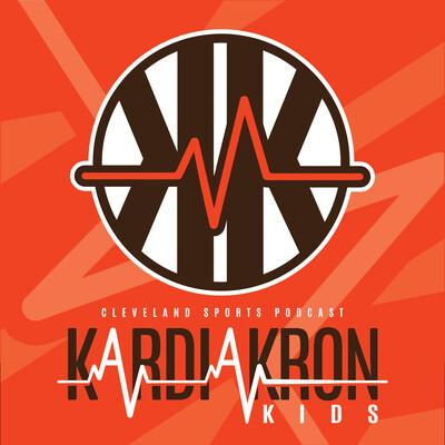 KardiAkron Kids: Cleveland Sports Podcast