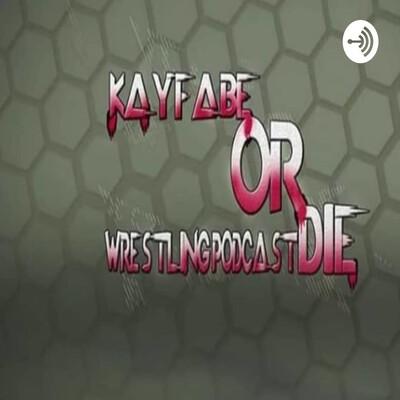Kayfabe OrDie