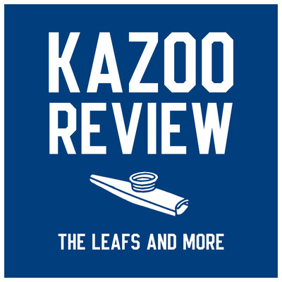 Kazoo Review: The Leafs and More