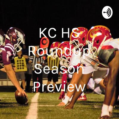 KC HS Roundup Season Preview