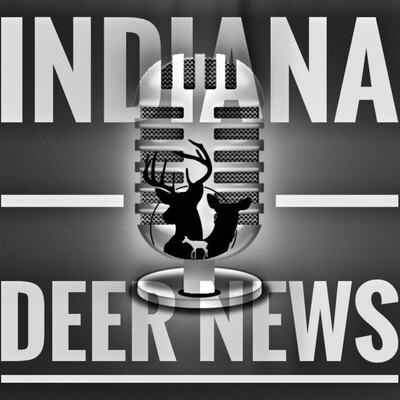 Indiana Deer News Podcast