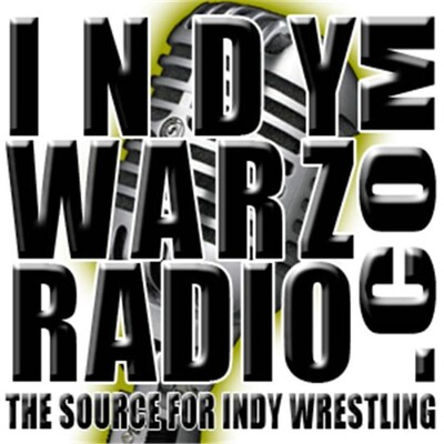 IndyWarz Radio:THE IndyWrestling Source