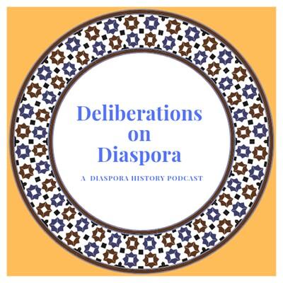 Deliberations on Diaspora – CFRC Podcast Network