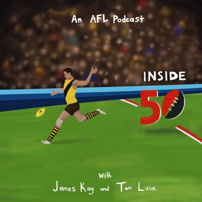 Inside 50 - an AFL podcast