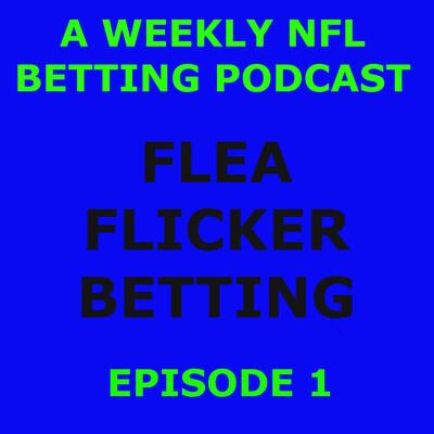 Flea Flicker Betting