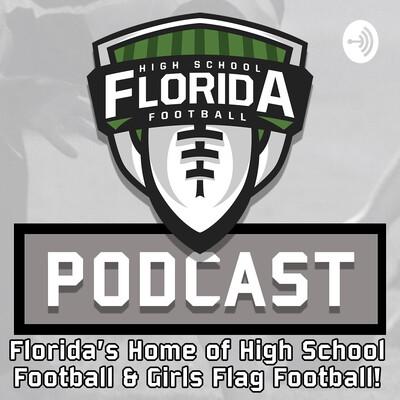 FloridaHSFootball.com Podcast