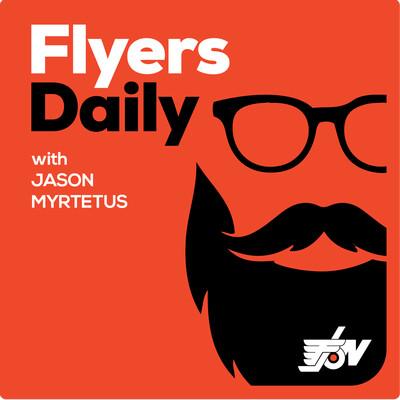 Flyers Daily with Jason Myrtetus