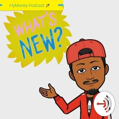 FlyMoney Word on the streets Podcast