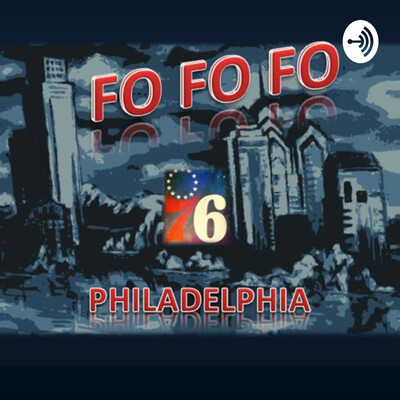 FO FO FO: 76ers Podcast