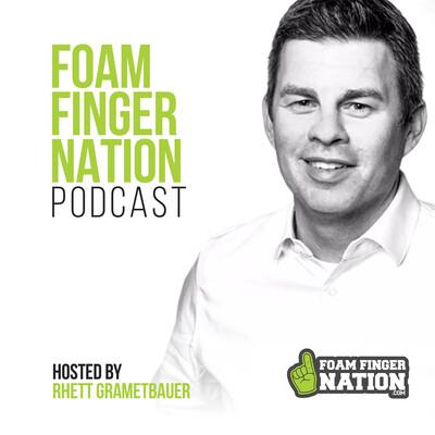 Foam Finger Nation Podcast
