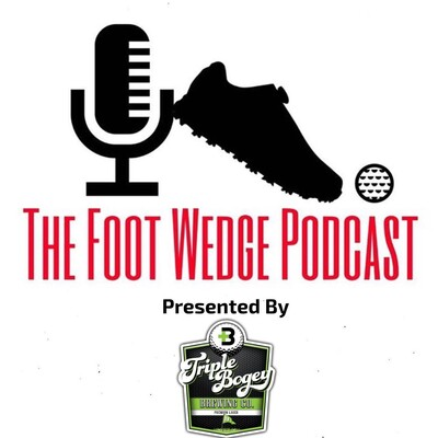 Foot Wedge Podcast