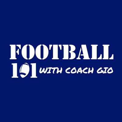Football 101 with Coach Gio