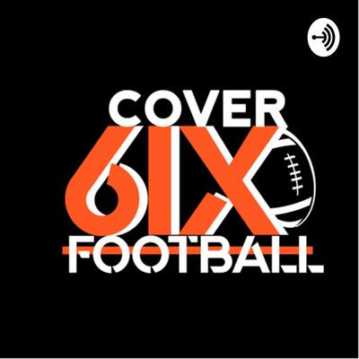 Cover 6ix Football Podcast