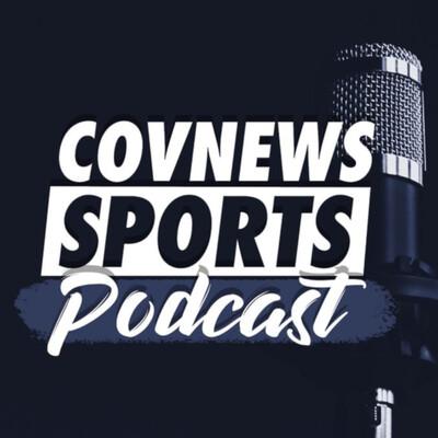 CovNews Sports Podcast