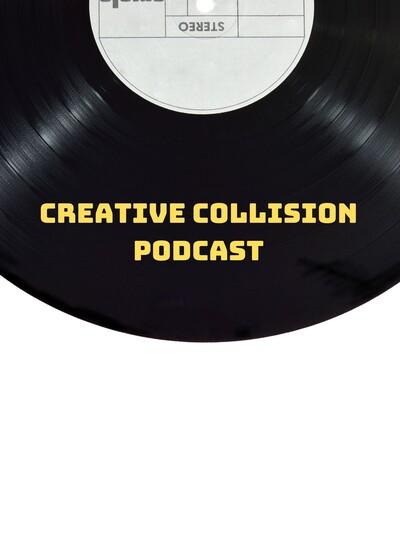 Creative Collision Podcast