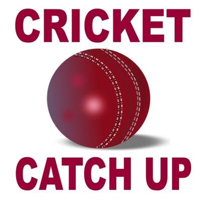 Cricket Catch Up